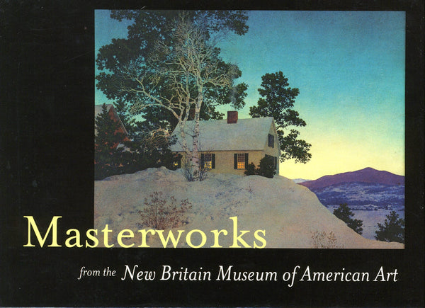Masterworks from the New Britain Museum of American Art
