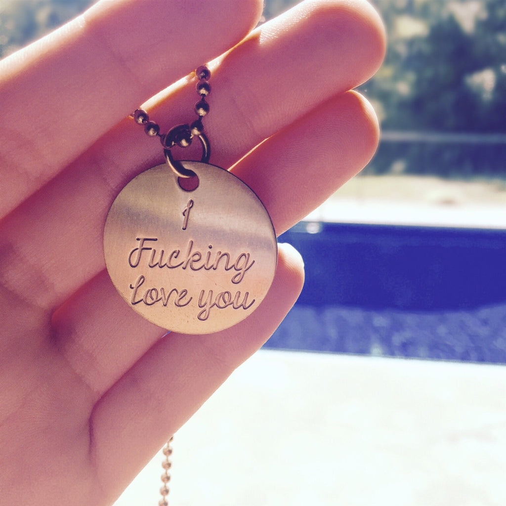 I Fucking love you Necklace