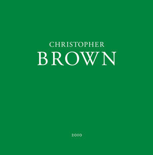 Christopher Brown: A Gardener's Notebook
