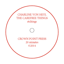 Load image into Gallery viewer, Charline von Heyl: The Carefree Things (An Introduction to Etching)