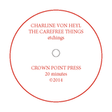 Charline von Heyl: The Carefree Things (An Introduction to Etching)
