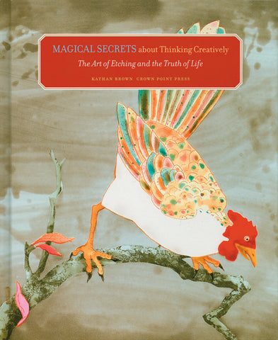 Magical Secrets about Thinking Creatively: The Art of Etching & the Truth of LIfe