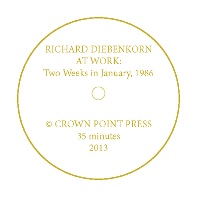 Richard Diebenkorn at Crown Point Press: Two Weeks in January, 1986