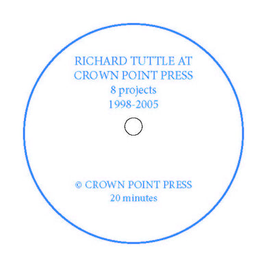 Richard Tuttle at Crown Point Press: 8 Projects, 1998-2005