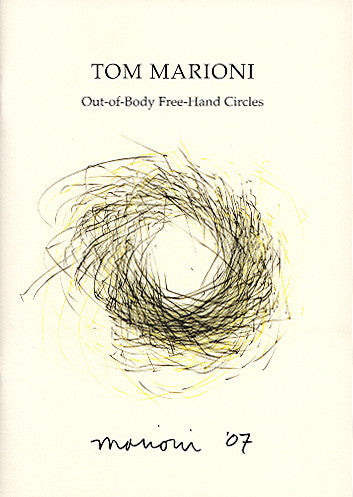 Tom Marioni: Out of Body Free-Hand Circles