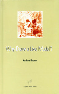 Why Draw a Live Model?