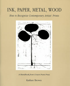 ink, paper, metal, wood: How to Recognize Contemporary Artists' Prints
