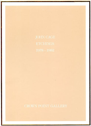 John Cage Etchings 1978-1982