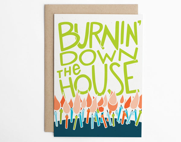 Burnin' Down The House