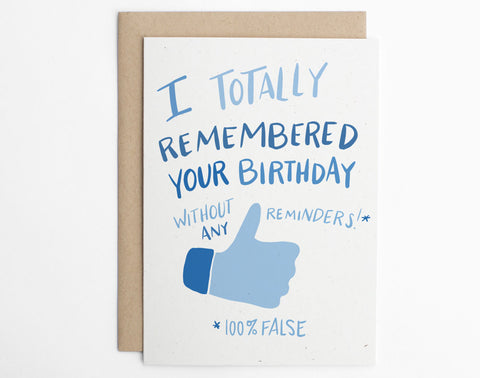 I Totally Remembered Your Birthday Without Any Reminders!