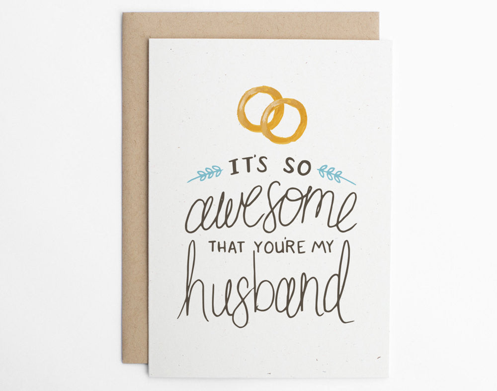 It's So Awesome That You're My Husband