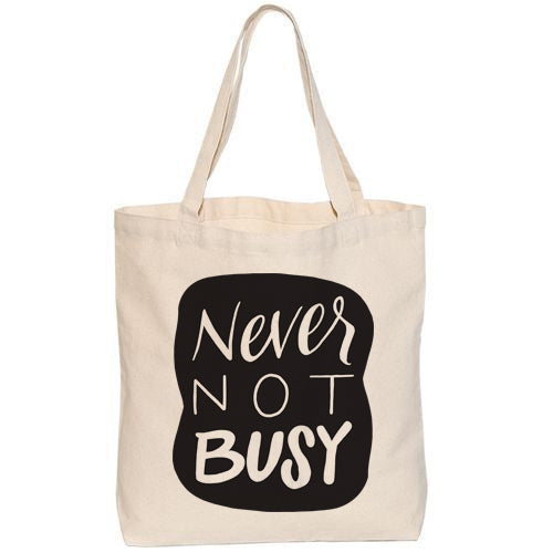 Never Not Busy Tote Medium Bag