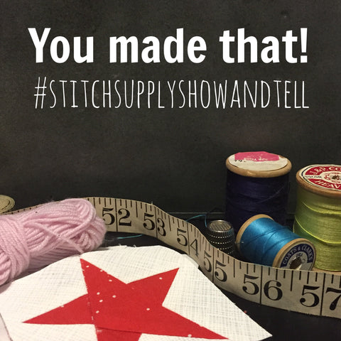 Stitch Supply Show and Tell