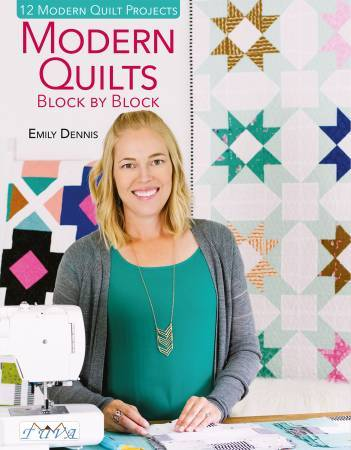 Modern Quilts by Emily Dennis
