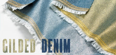 Gilded Denim - Gold