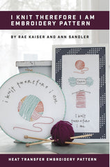 I Knit Therefore I am Printed Pattern w/ Iron Transfer - Wholesale - Stitch Supply Co.  - 1