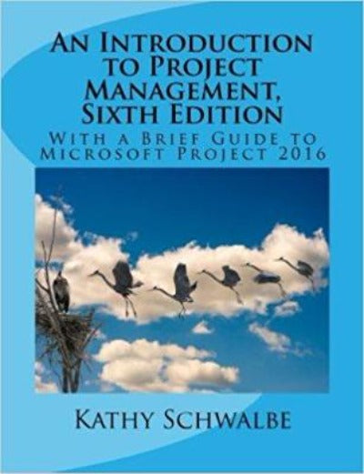 AN INTRODUCTION TO PROJECT MANAGEMENT, 6TH EDITION