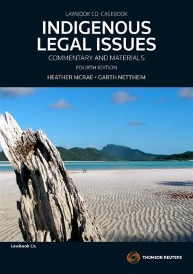 INDIGENOUS LEGAL ISSUES: COMMENTARY & MATERIALS