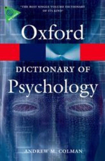 OXFORD DICTIONARY OF PSYCHOLOGY - Charles Darwin University Bookshop