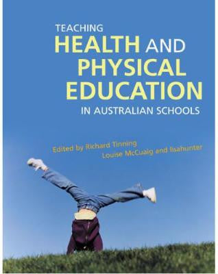 TEACHING HEALTH & PHYSICAL EDUCATION IN AUSTRALIAN SCHOOLS - Charles Darwin University Bookshop