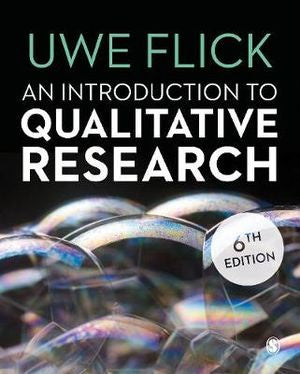 AN INTRODUCTION TO QUALITATIVE RESEARCH 6TH EDITION