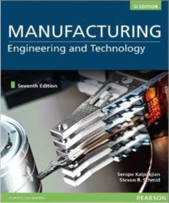 MANUFACTURING ENGINEERING & TECHNOLOGY SI VERSION ISE - Charles Darwin University Bookshop