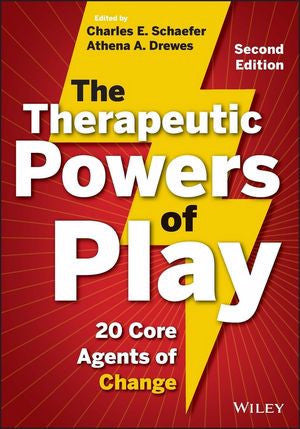 THE THERAPEUTIC POWERS OF PLAY: 20 CORE AGENTS OF CHANGE - Charles Darwin University Bookshop