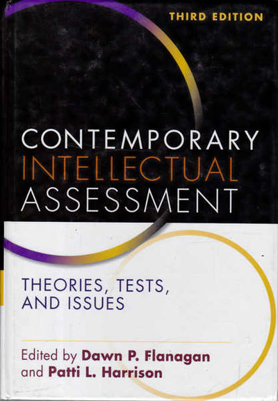 CONTEMPORARY INTELLECTUAL ASSESSMENT: THEORIES TESTS & ISSUES