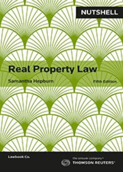 NUTSHELL REAL PROPERTY LAW