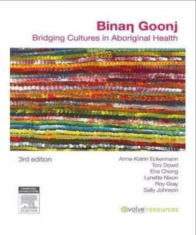 BINANG GOONJ BRIDGING CULTURES IN ABORIGINAL HEALTH - Charles Darwin University Bookshop