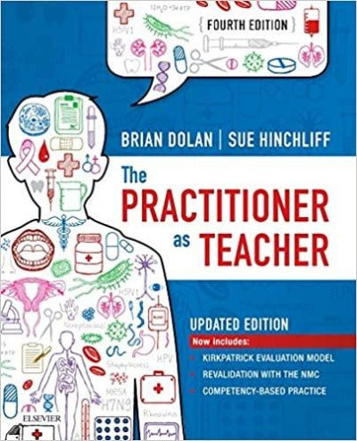 THE PRACTITIONER AS TEACHER - UPDATED EDITION 4TH EDITION