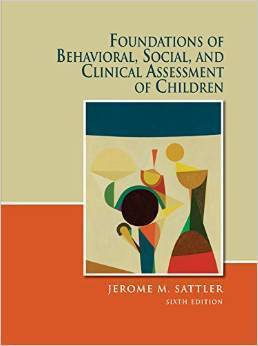 FOUNDATIONS OF BEHAVIOURAL, SOCIAL, AND CLINICAL ASSESSMENT OF CHILDREN - Charles Darwin University Bookshop