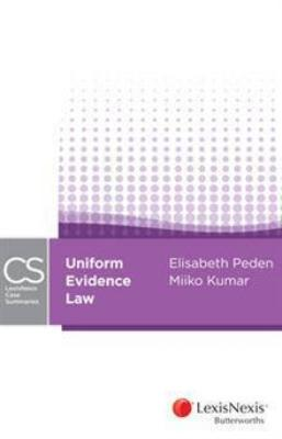 LEXISNEXIS CASE SUMMARIES: UNIFORM EVIDENCE LAW