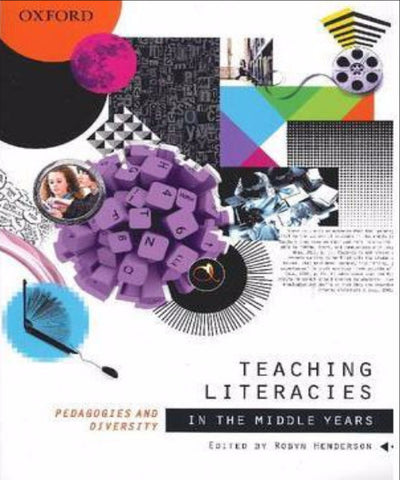 TEACHING LITERACIES IN THE MIDDLE YEARS - Charles Darwin University Bookshop