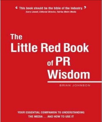 THE LITTLE RED BOOK OF PR WISDOM - Charles Darwin University Bookshop