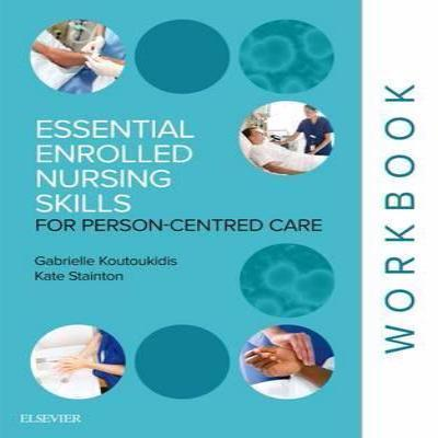 ESSENTIAL ENROLLED NURSING SKILLS FOR PERSON-CENTERED CARE 1e
