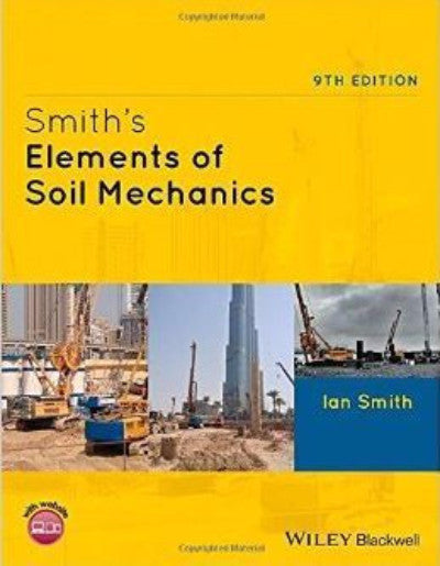 SMITH'S ELEMENTS OF SOIL MECHANICS - Charles Darwin University Bookshop