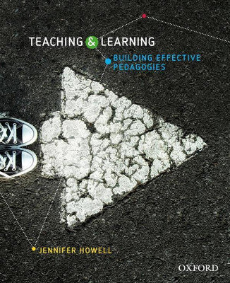 TEACHING AND LEARNING BUILDING EFFECTIVE PEDAGOGIES - Charles Darwin University Bookshop