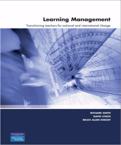 LEARNING MANAGEMENT TRANSITIONING TEACHERS FOR NATIONAL & INTERNATIONAL CHANGE - Charles Darwin University Bookshop