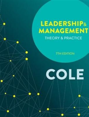 LEADERSHIP AND MANAGEMENT: THEORY AND PRACTICE 7TH EDITION