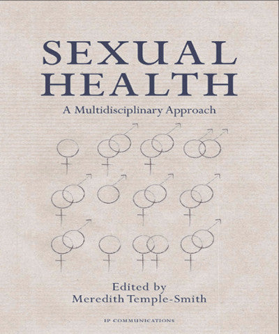 SEXUAL HEALTH: A MULTIDISCIPLINARY APPROACH - Charles Darwin University Bookshop