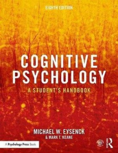 COGNITIVE PSYCHOLOGY A STUDENT'S HANDBOOK