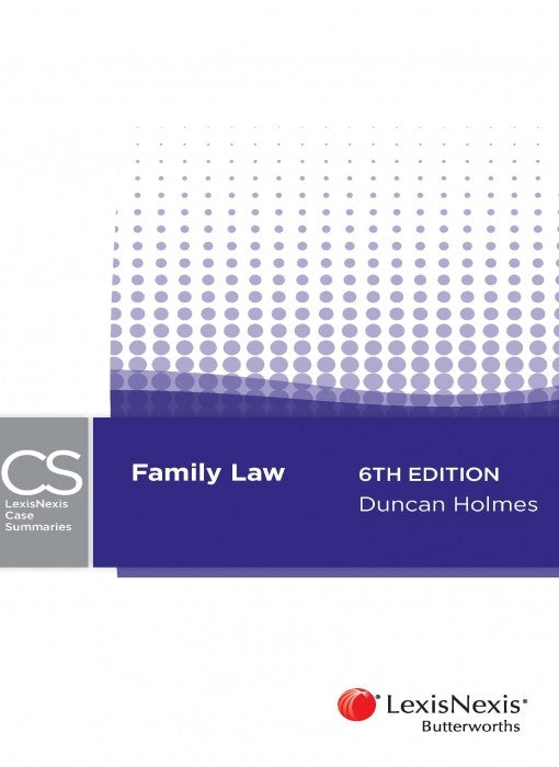 LEXISNEXIS CASE SUMMARIES - FAMILY LAW - Charles Darwin University Bookshop