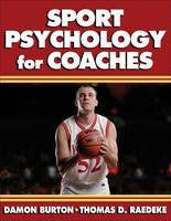 SPORT PSYCHOLOGY FOR COACHES - Charles Darwin University Bookshop