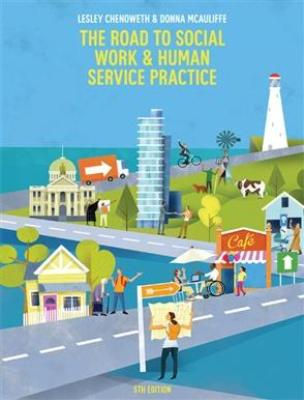 THE ROAD TO SOCIAL WORK AND HUMAN SERVICE PRACTICE 5TH EDITION
