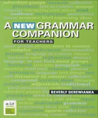 NEW GRAMMAR COMPANION FOR TEACHERS - Charles Darwin University Bookshop
