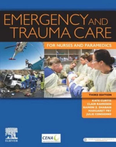 EMERGENCY AND TRAUMA CARE FOR NURSES AND PARAMEDICS 3RD REVISED EDITION