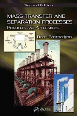 MASS TRANSFER AND SEPARATION PROCESS: PRINCIPLES AND APPLICATIONS 2e - Charles Darwin University Bookshop