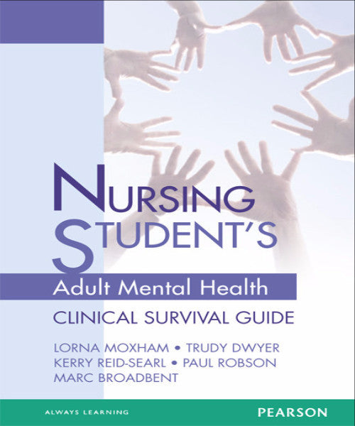 NURSING STUDENTS ADULT MENTAL HEALTH SURVIVAL GUIDE - Charles Darwin University Bookshop