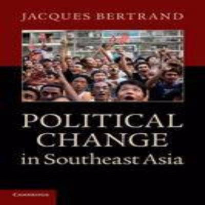 POLITICAL CHANGE IN SOUTH EAST ASIA - Charles Darwin University Bookshop